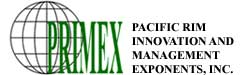 PRIMEX – Pacific Rim Innovation and Management Exponents, Inc.